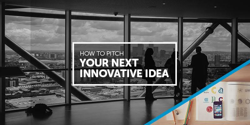 How to Pitch Innovative Ideas